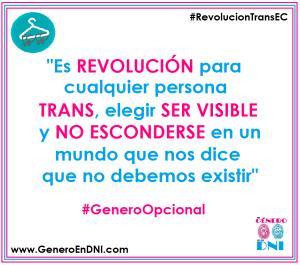 Es revolucion para cualquier persona trans elegir ser visible - Genero DNI opcional Ecuador